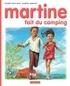 Gilbert Delahaye et Marcel Marlier - Je commence à lire avec Martine Tome 39 : Martine fait du camping.