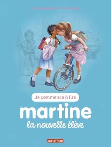 Gilbert Delahaye et Marcel Marlier - Je commence à lire avec Martine Tome 5 : Martine la nouvelle élève.