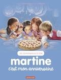 Gilbert Delahaye et Marcel Marlier - Je commence à lire avec Martine Tome 57 : C'est mon anniversaire.