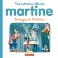 Gilbert Delahaye et Marcel Marlier - Le cirque de Martine.