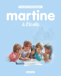 Gilbert Delahaye et Marcel Marlier - Martine à l'école.