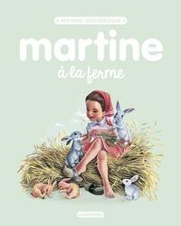 Gilbert Delahaye et Marcel Marlier - Martine à la ferme.