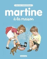 Gilbert Delahaye et Marcel Marlier - Martine à la maison.
