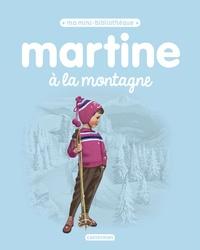 Martine à la montagne - Gilbert Delahaye |