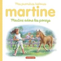 Gilbert Delahaye et Marcel Marlier - Martine adore les poneys.