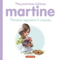 Martine apprend à cuisiner - Gilbert Delahaye pdf epub