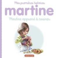 Gilbert Delahaye et Marcel Marlier - Martine apprend à cuisiner.