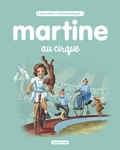 Gilbert Delahaye et Marcel Marlier - Martine au cirque.
