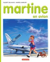 Gilbert Delahaye et Marcel Marlier - Martine en avion.