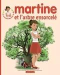 Gilbert Delahaye et Marcel Marlier - Martine et l'arbre ensorcelé.