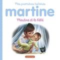 Gilbert Delahaye et Marcel Marlier - Martine et le bébé.