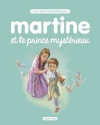 Martine et le prince mystérieux - Gilbert Delahaye  