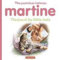 Gilbert Delahaye et Marcel Marlier - Martine et les bébés chats.