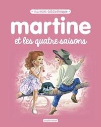 Gilbert Delahaye et Marcel Marlier - Martine et les quatre saisons.
