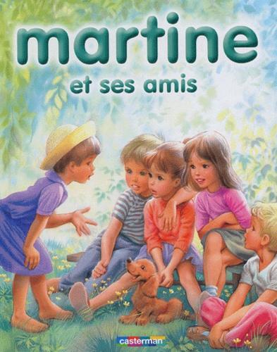 Martine Et Ses Amis 8 Recits Illustres Par Marcel Marlier Album