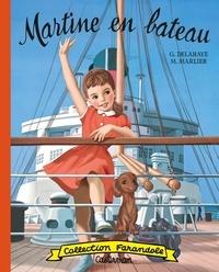 Gilbert Delahaye et Marcel Marlier - Martine  : Martine en bateau.