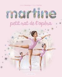 Gilbert Delahaye et Marcel Marlier - Martine  : Martine petit rat de l'opéra.