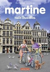 Gilbert Delahaye et Marcel Marlier - Martine  : Martine visite Bruxelles.