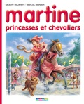 Gilbert Delahaye et Marcel Marlier - Martine N° 54 : Princesses et chevaliers.