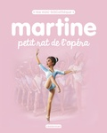 Gilbert Delahaye et Marcel Marlier - Martine petit rat de l'opéra.