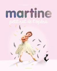 Gilbert Delahaye et Marcel Marlier - Martine  : Petit rat de l'opéra.