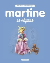 Gilbert Delahaye et Marcel Marlier - Martine se déguise.