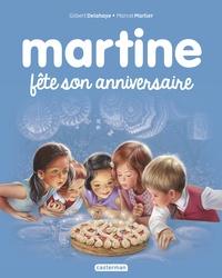 Gilbert Delahaye et Marcel Marlier - Martine Tome 19 : Martine fête son anniversaire.
