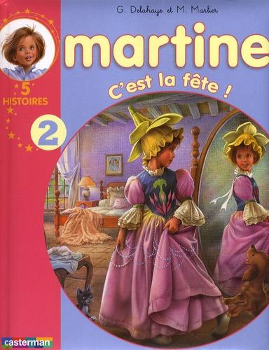 Gilbert Delahaye et Marcel Marlier - Martine Tome 2 : C'est la fête ! - 5 histoires.