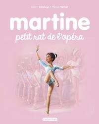 Gilbert Delahaye et Marcel Marlier - Martine Tome 22 : Martine petit rat de l'opéra.