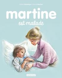 Gilbert Delahaye et Marcel Marlier - Martine Tome 26 : Martine est malade.