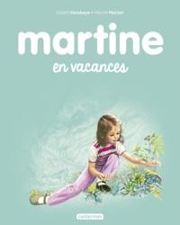 Gilbert Delahaye et Marcel Marlier - Martine Tome 27 : Martine en vacances.