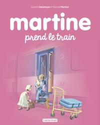 Gilbert Delahaye et Marcel Marlier - Martine Tome 28 : Martine prend le train.