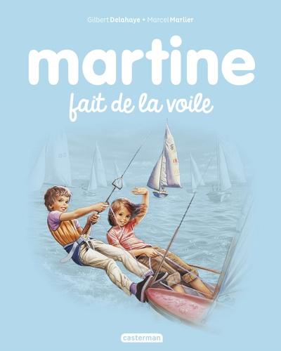 Gilbert Delahaye et Marcel Marlier - Martine Tome 29 : Martine fait de la voile.