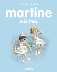 Gilbert Delahaye et Marcel Marlier - Martine Tome 3 : Martine à la mer.