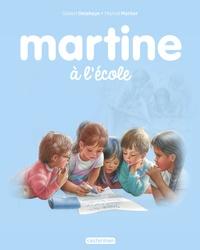 Gilbert Delahaye et Marcel Marlier - Martine Tome 34 : Martine à l'école.