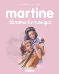 Gilbert Delahaye et Marcel Marlier - Martine Tome 35 : Martine découvre la musique.