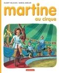 Gilbert Delahaye et Marcel Marlier - Martine Tome 4 : Martine au cirque.