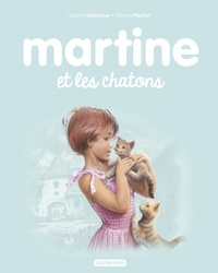 Gilbert Delahaye et Marcel Marlier - Martine Tome 44 : Martine et les chatons.