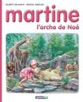 Gilbert Delahaye et Marcel Marlier - Martine Tome 53 : L'arche de Noé.
