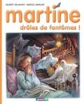 Gilbert Delahaye et Jean-Louis Marlier - Martine Tome 55 : Drôles de fantômes !.