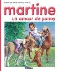 Gilbert Delahaye et Marcel Marlier - Martine Tome 56 : Un amour de poney.
