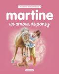 Gilbert Delahaye et Marcel Marlier - Martine, un amour de poney.