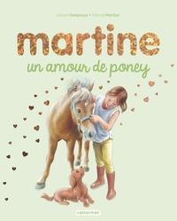 Gilbert Delahaye et Marcel Marlier - Martine  : Un amour de poney.