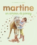 Gilbert Delahaye et Marcel Marlier - Martine  : Un amour de poney - Edition spéciale.