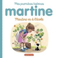 Gilbert Delahaye et Marcel Marlier - Martine va à l'école.