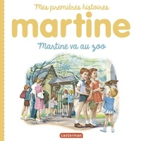 Gilbert Delahaye et Marcel Marlier - Martine va au zoo.