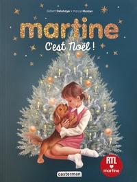 Gilbert Delahaye et Marcel Marlier - Martine  : Vive Noël ! - La nuit de Noël ; Martine à la montagne ; Martine et les fantômes ; Martine et les quatre saisons ; Martine au pays des contes.