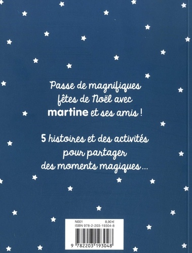 Martine  Vive Noël !. La nuit de Noël ; Martine à la montagne ; Martine et les fantômes ; Martine et les quatre saisons ; Martine au pays des contes