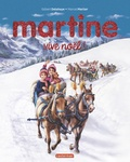 Gilbert Delahaye et Marcel Marlier - Martine vive Noël !.