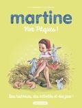 Gilbert Delahaye et Marcel Marlier - Martine  : Vive Pâques !.